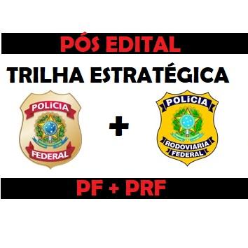 Trilha Estratégica PF+PRF