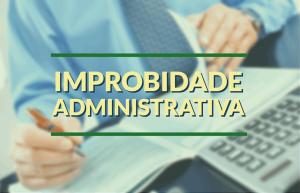 Penas para os crimes de Improbidade Administrativa