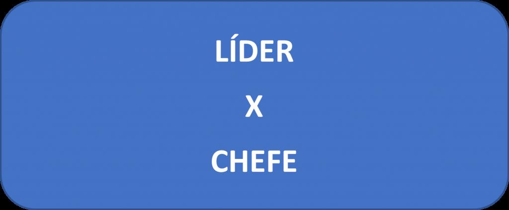Teorias de liderança para concursos - Líder ou chefe?