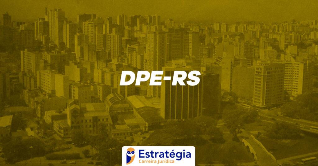 Reta Final para a DPE-RS