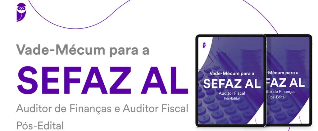 VADE MECUM SEFAZ AL: baixe o material gratuitamente!